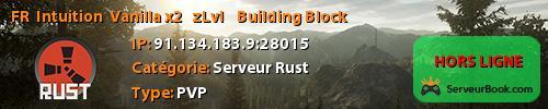 [FR] - Intuition  Vanilla x2 -  zLvl  -  Building Block.