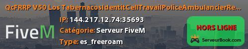Qc/FR/RP V5.0 Los Tabernacos/Identité/Cell/Travail/Police/Ambulancier/Remorqueur/