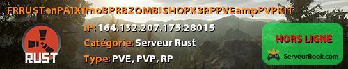 [FR]RUSTenPAIX.fr|noBP|RB|ZOMBI|SHOP|X3|RP|PVE&PVP|KIT