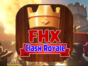 Serveur Clash Royale FHX