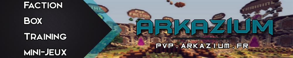 Serveur Minecraft Arkazium