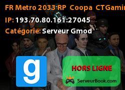 [FR] Metro 2033 RP | Coopa | CTGaming