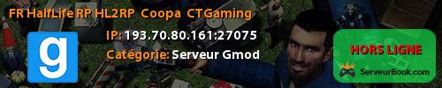[FR] Half-Life² RP (HL2RP)   Coopa   CTGaming