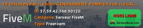 FR  Discovery Paris : / 65000$ / GENDARMERIE / POMPIER / JOB / ILEGALE / TEL / !! Compatible Manette et claviers      https://discord.gg/dCqGGQ9