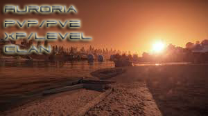 [FR] Auroria PVE-PVP XP-CLAN-EVENT