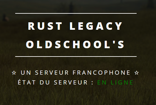 [FR] RUST LEGACY OLDSCHOOL'S V2